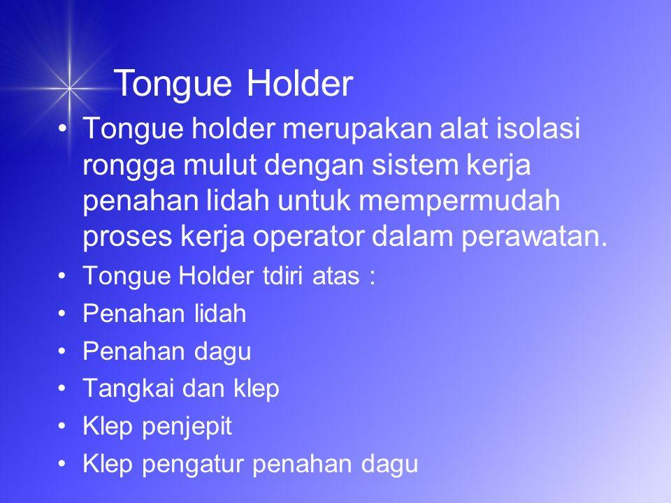 Tongue Holder