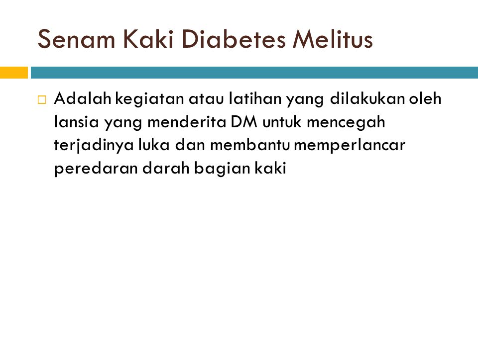 Senam Kaki Diabetes Melitus