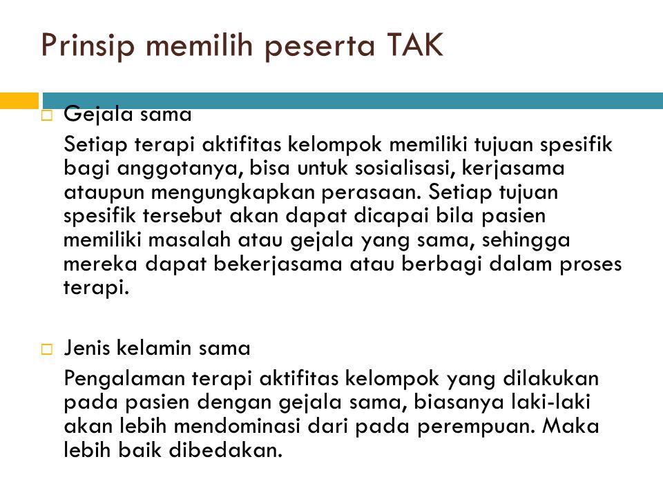 Prinsip memilih peserta TAK