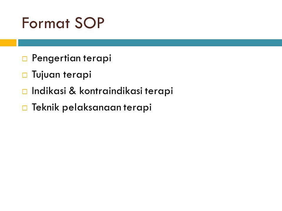 Format SOP Pengertian terapi Tujuan terapi
