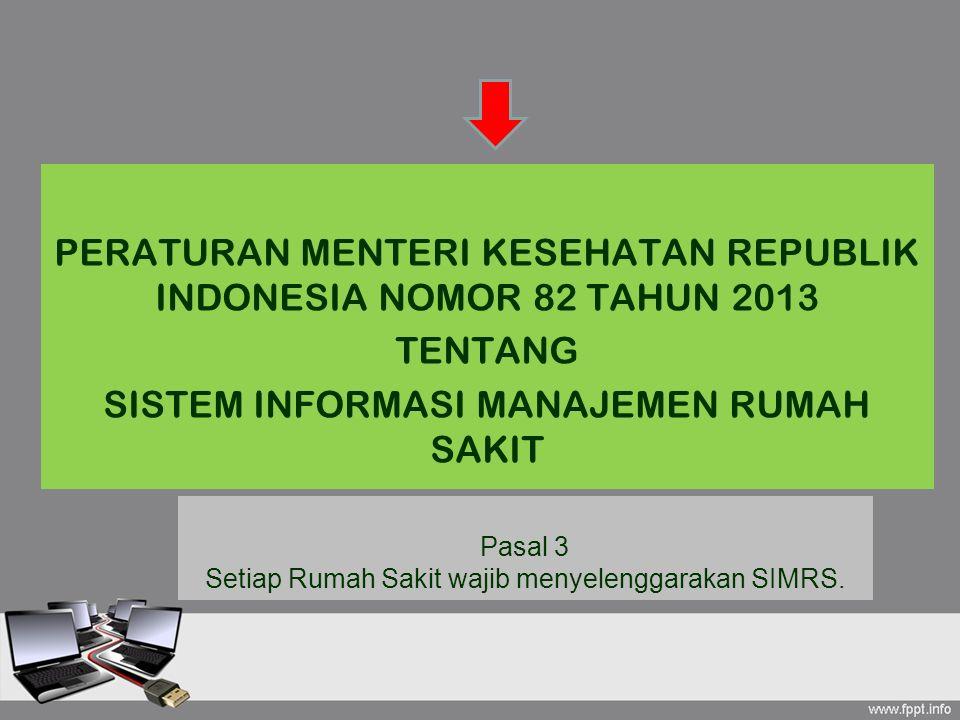 PERATURAN MENTERI KESEHATAN REPUBLIK INDONESIA NOMOR 82 TAHUN 2013