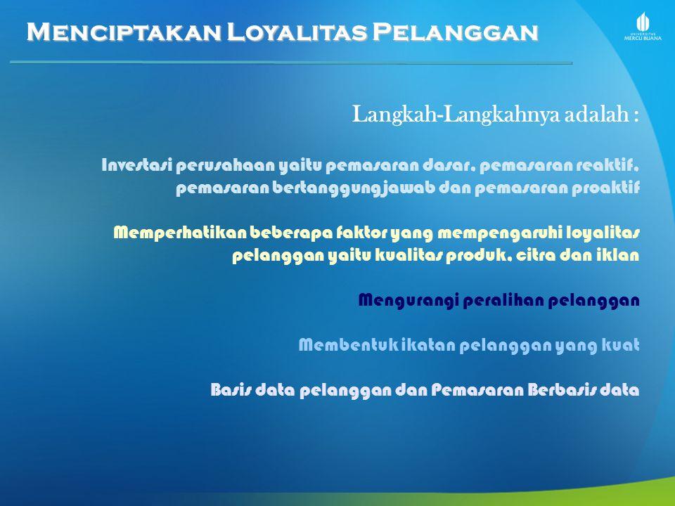 Menciptakan Loyalitas Pelanggan