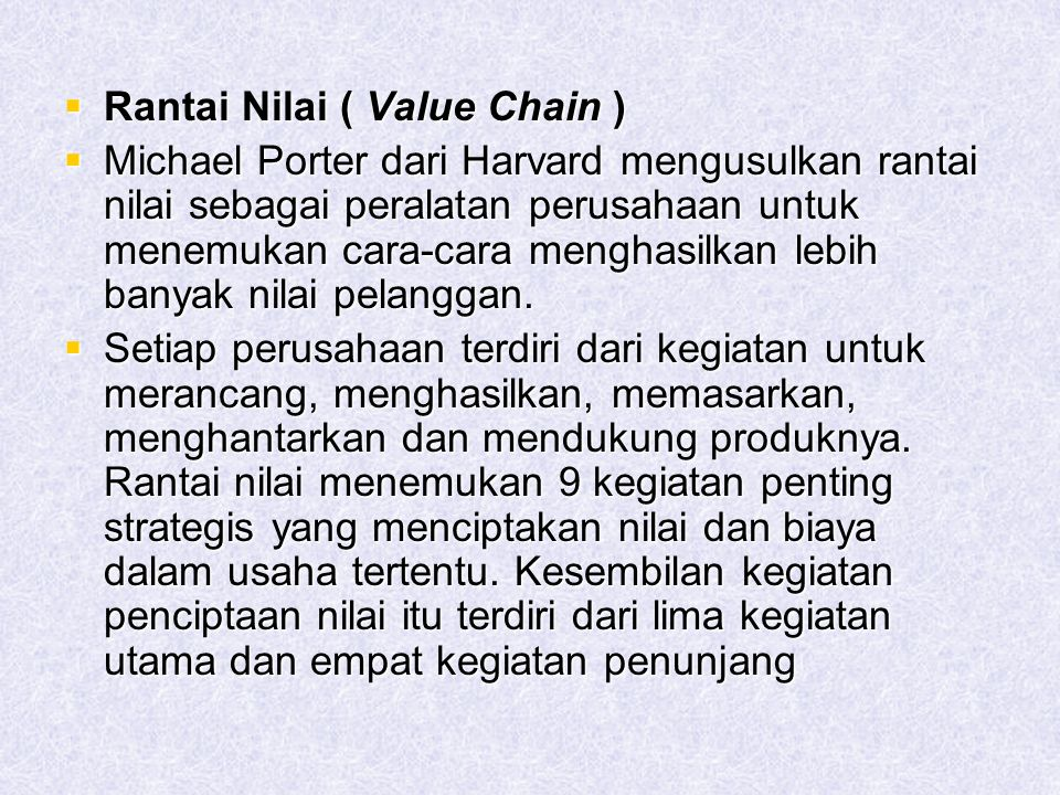Rantai Nilai ( Value Chain )