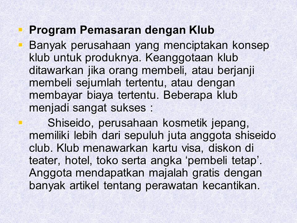 Program Pemasaran dengan Klub