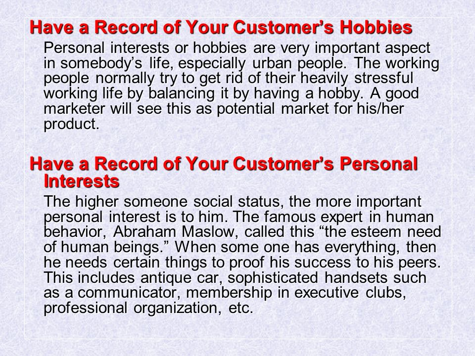 Have a Record of Your Customer's Hobbies