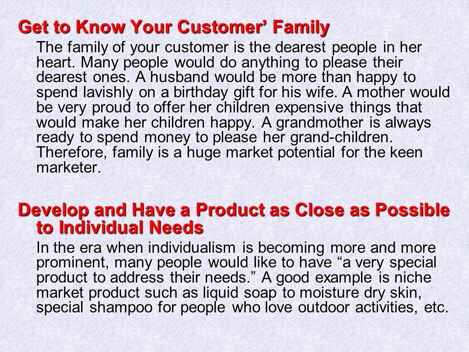 Get to Know Your Customer' Family