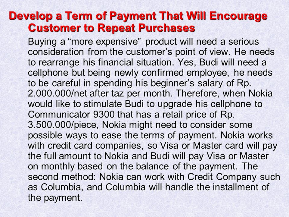 Develop a Term of Payment That Will Encourage Customer to Repeat Purchases