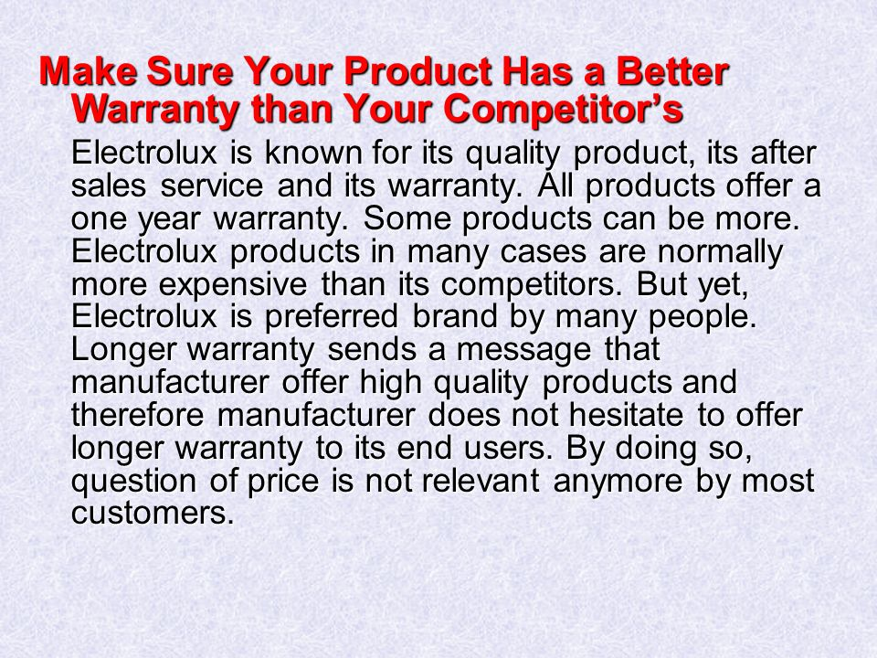 Make Sure Your Product Has a Better Warranty than Your Competitor's