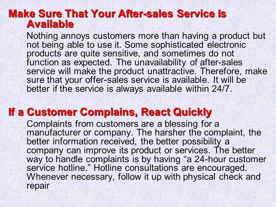 Make Sure That Your After-sales Service Is Available