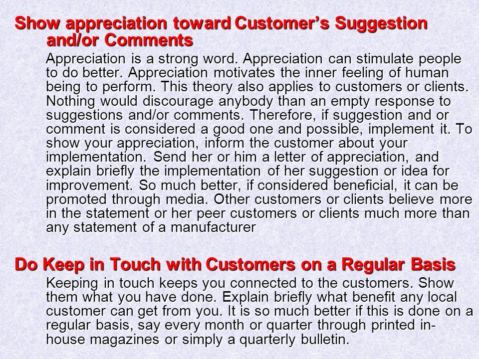 Show appreciation toward Customer's Suggestion and/or Comments