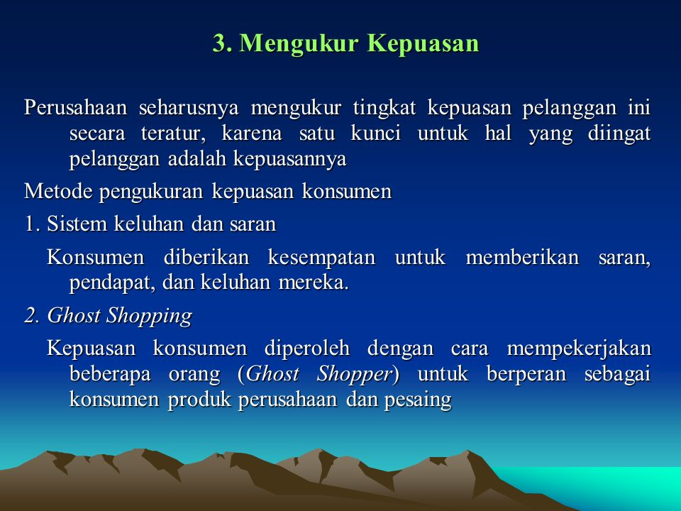 3. Mengukur Kepuasan
