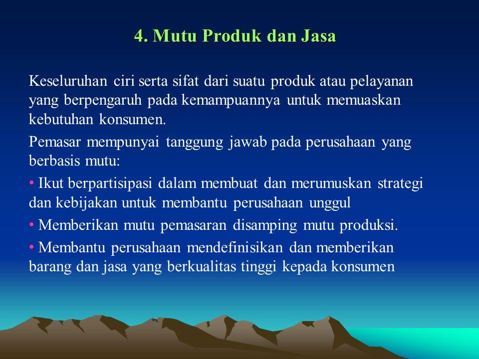 4. Mutu Produk dan Jasa