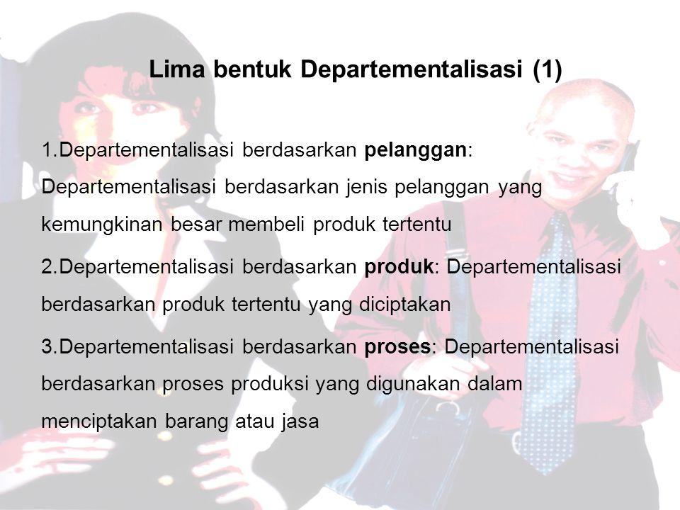 Lima bentuk Departementalisasi (1)