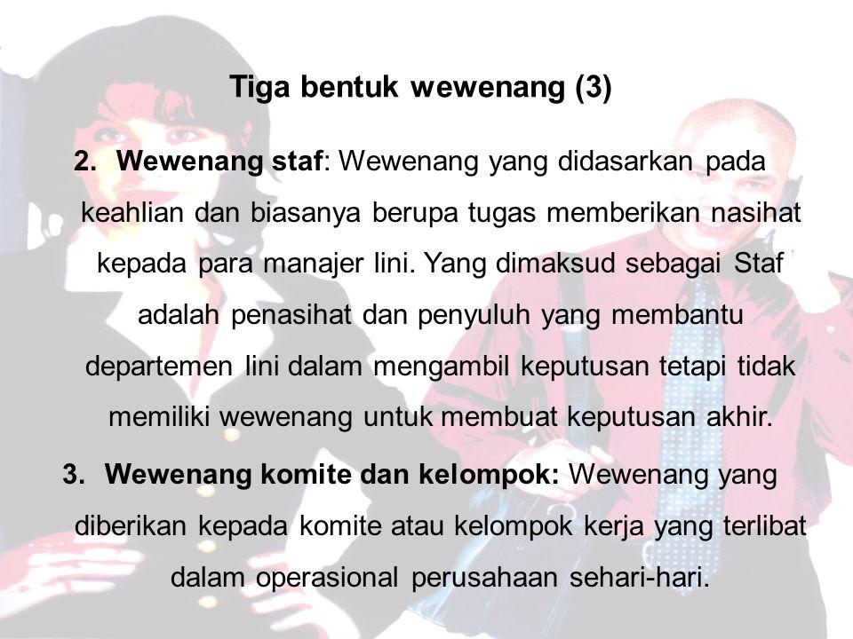 Tiga bentuk wewenang (3)