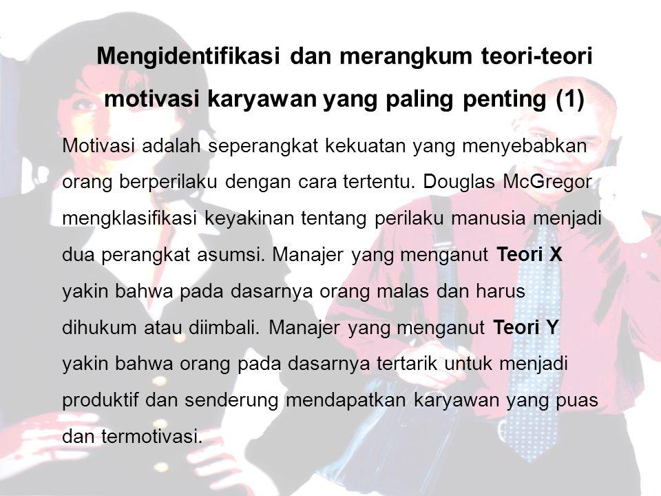 Mengidentifikasi dan merangkum teori-teori motivasi karyawan yang paling penting (1)