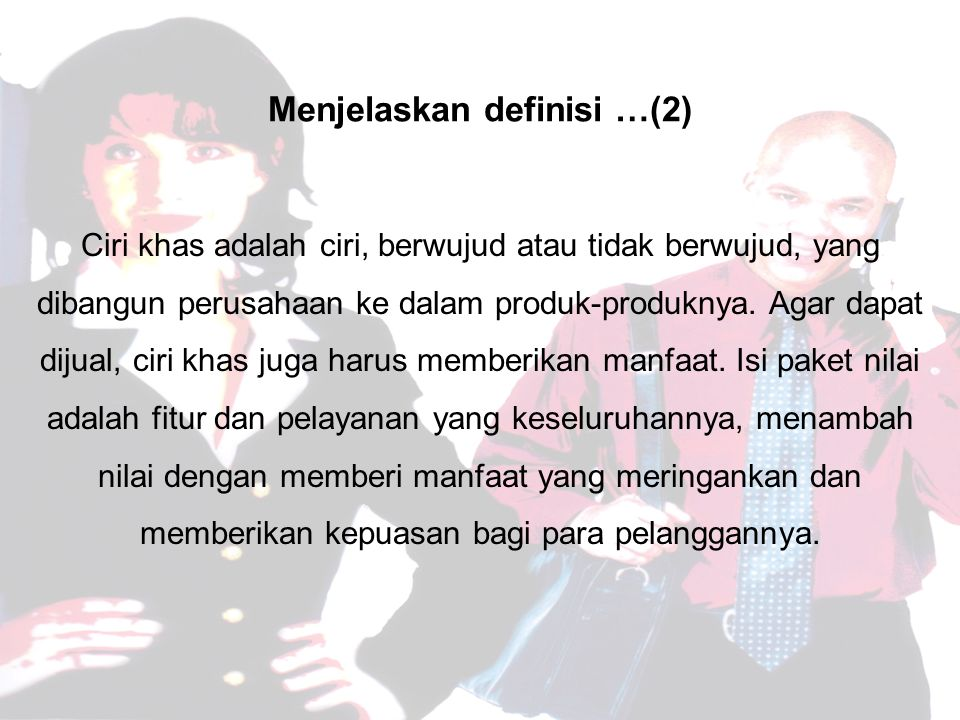 Menjelaskan definisi …(2)