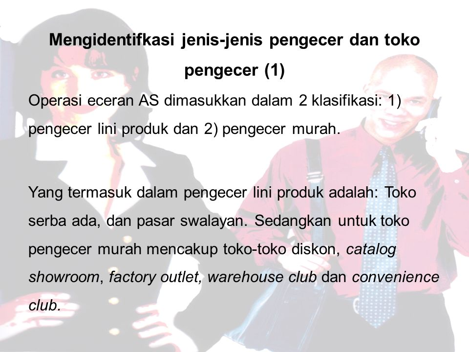 Mengidentifkasi jenis-jenis pengecer dan toko pengecer (1)