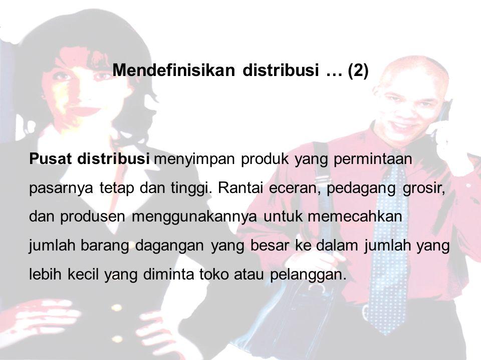 Mendefinisikan distribusi … (2)