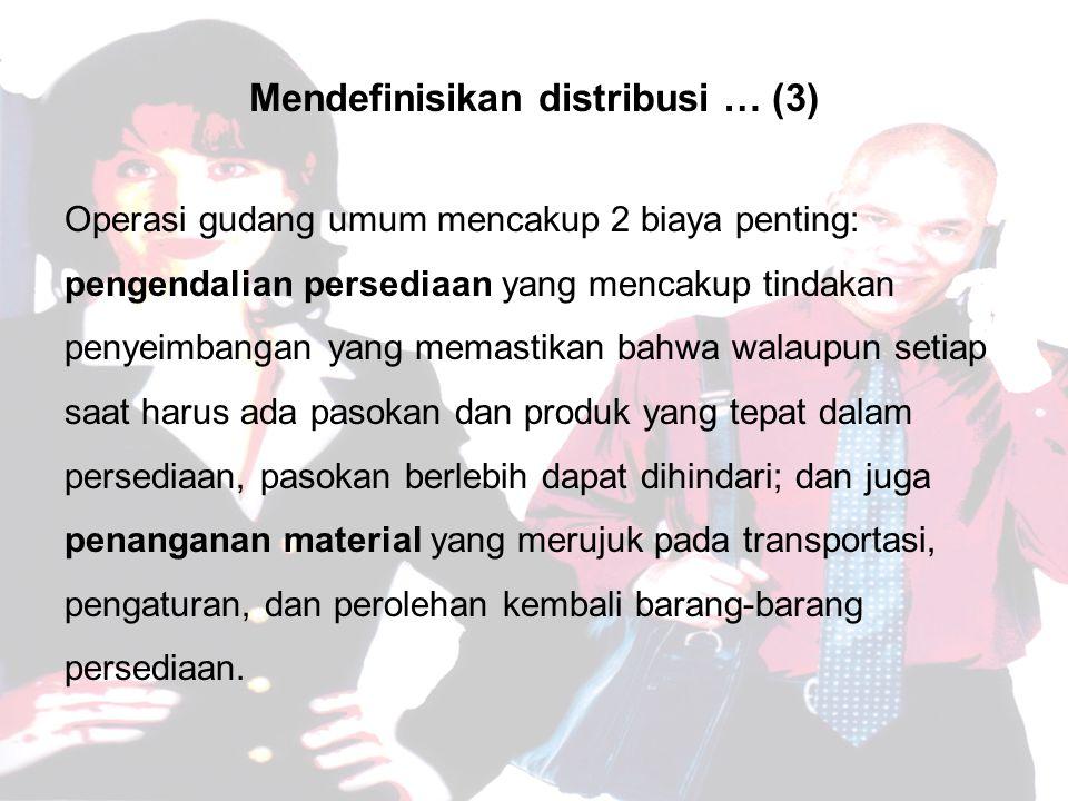 Mendefinisikan distribusi … (3)