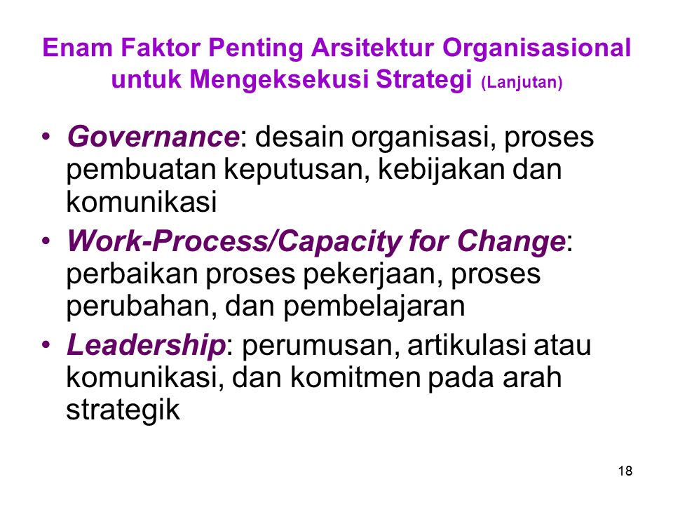 Enam Faktor Penting Arsitektur Organisasional untuk Mengeksekusi Strategi (Lanjutan)