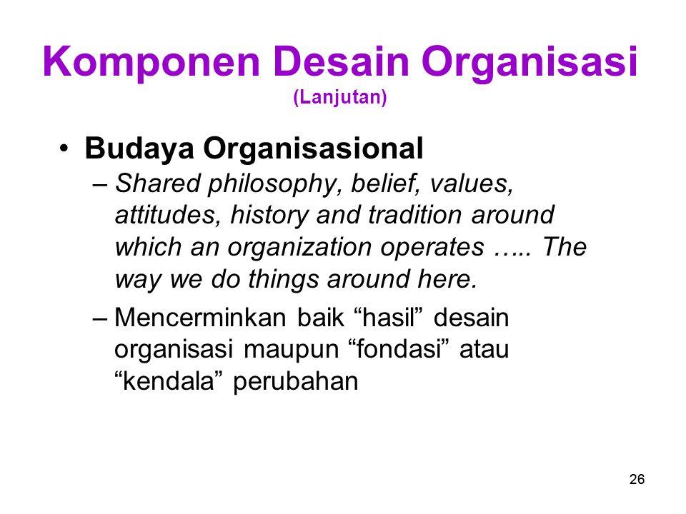 Komponen Desain Organisasi (Lanjutan)