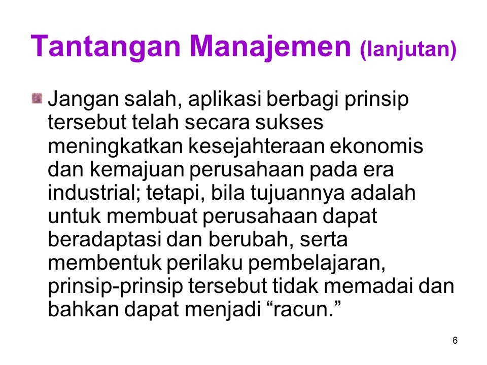 Tantangan Manajemen (lanjutan)