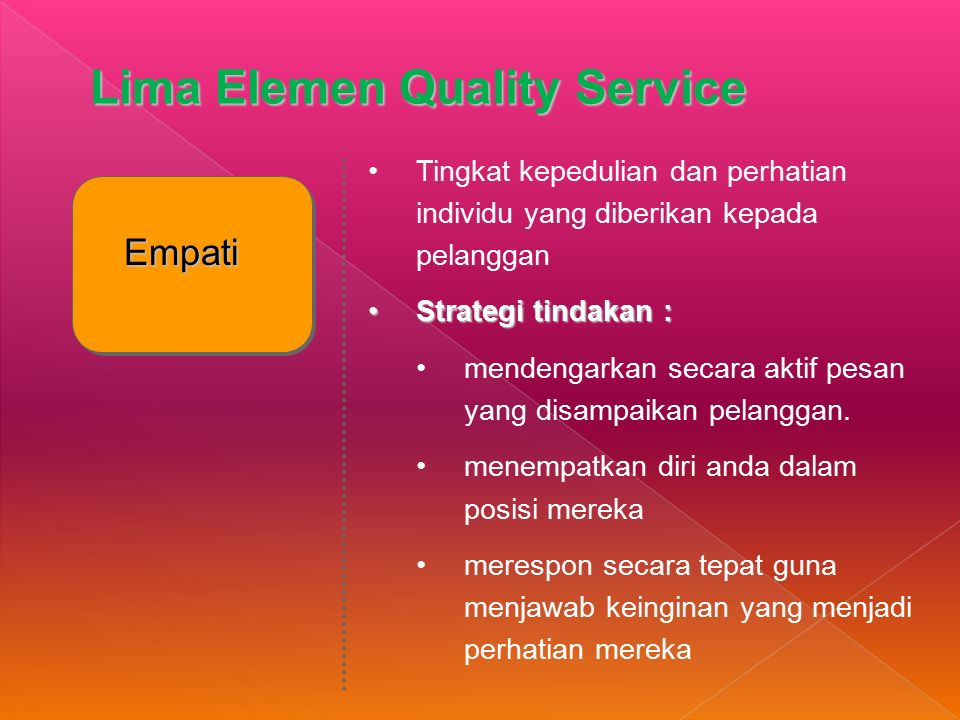 Lima Elemen Quality Service