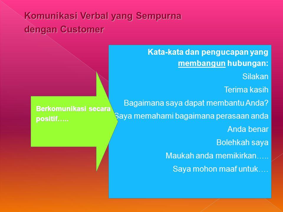 Komunikasi Verbal yang Sempurna dengan Customer