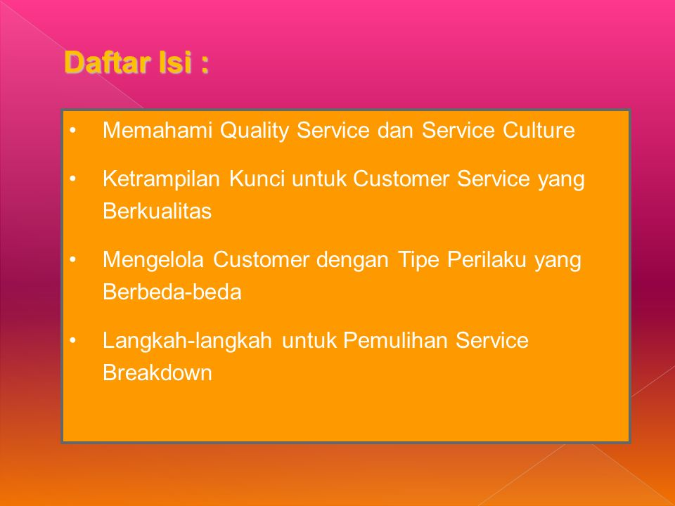 Daftar Isi : Memahami Quality Service dan Service Culture