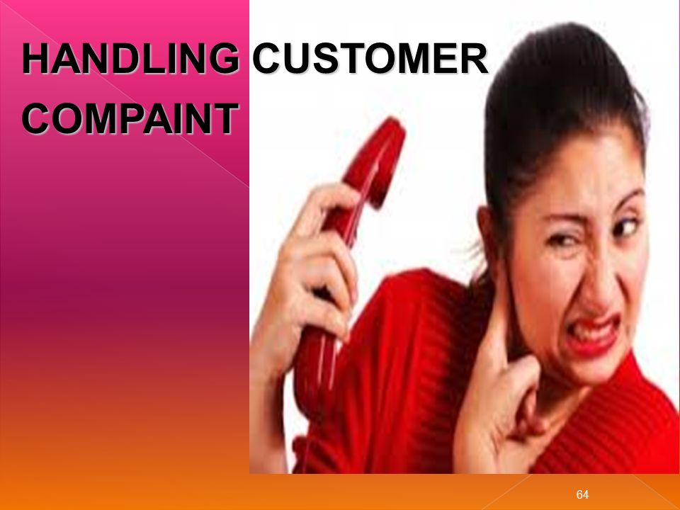 HANDLING CUSTOMER COMPAINT