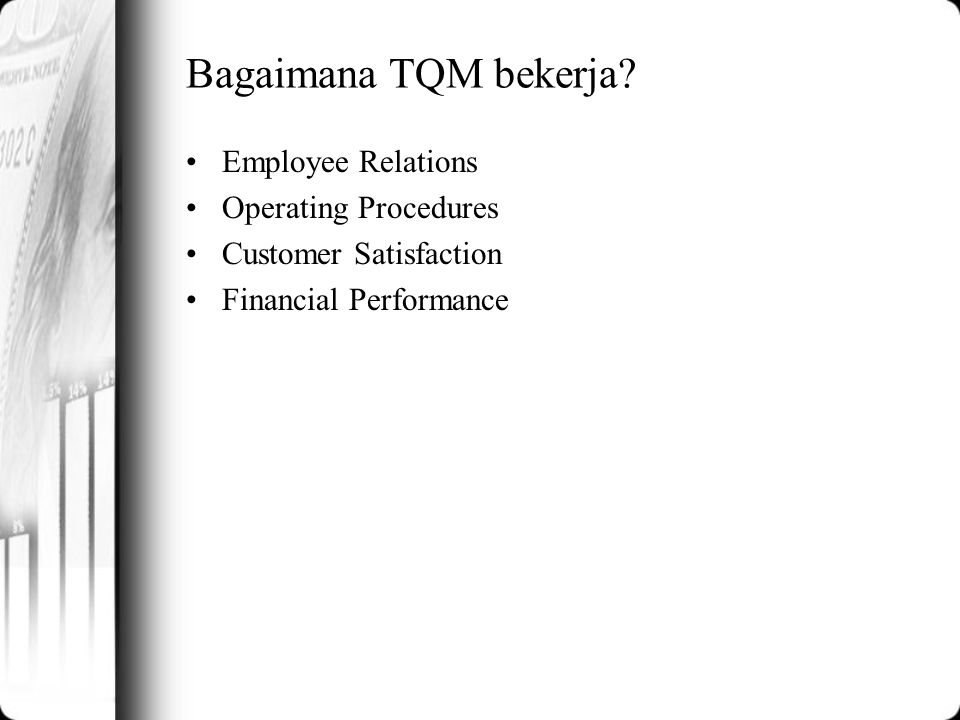 Bagaimana TQM bekerja Employee Relations Operating Procedures