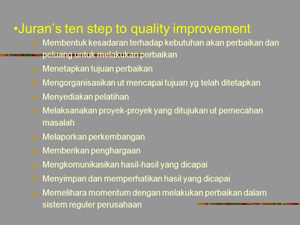Juran's ten step to quality improvement