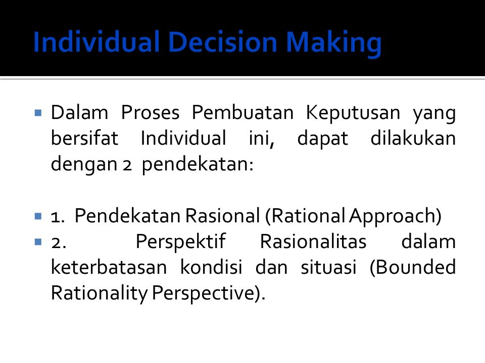 Individual Decision Making