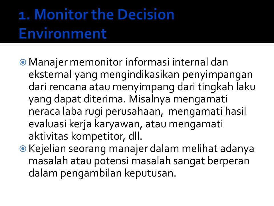 1. Monitor the Decision Environment