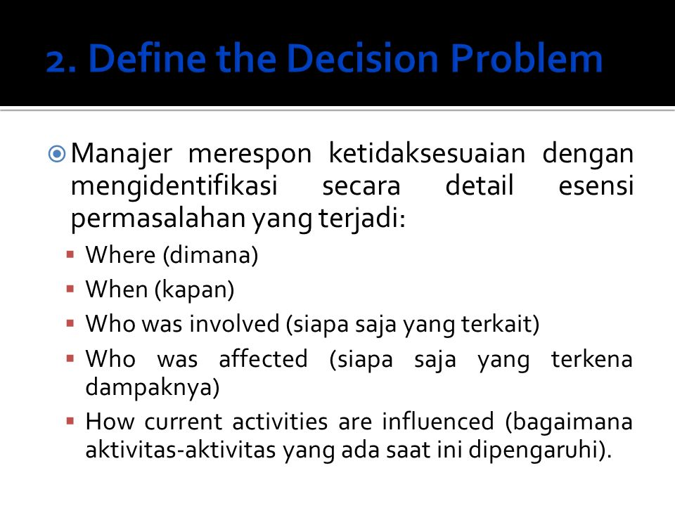 2. Define the Decision Problem