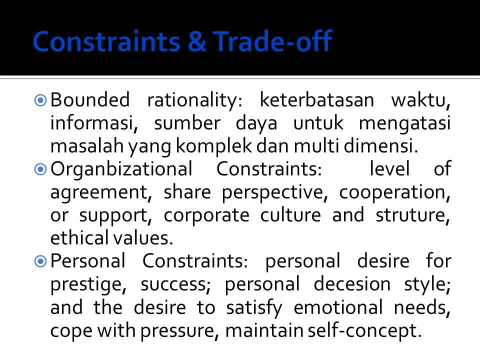 Constraints & Trade-off