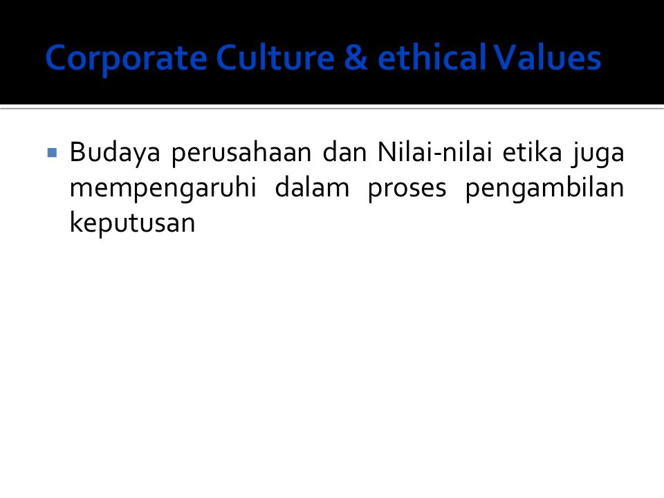 Corporate Culture & ethical Values