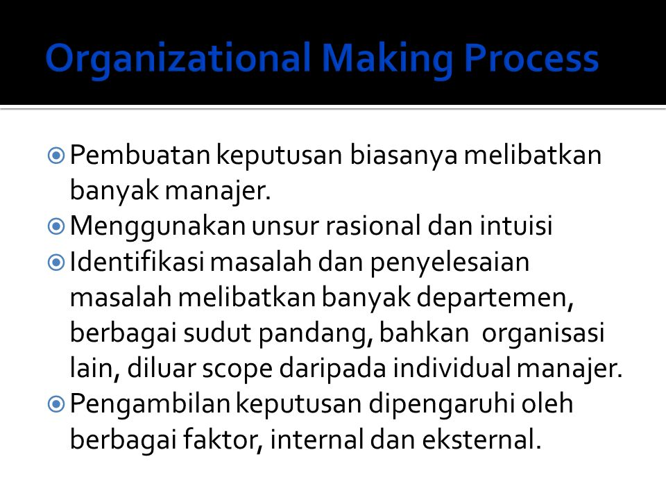 Organizational Making Process