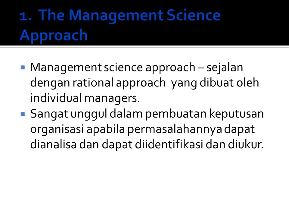 1. The Management Science Approach