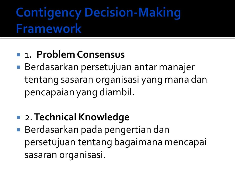 Contigency Decision-Making Framework