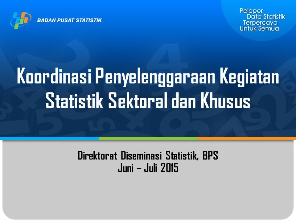 Koordinasi Penyelenggaraan Kegiatan Statistik Sektoral dan Khusus