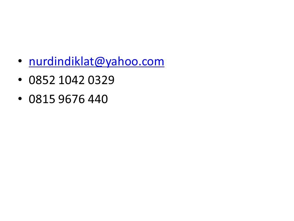 nurdindiklat@yahoo.com 0852 1042 0329 0815 9676 440