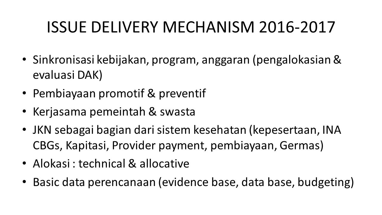 ISSUE DELIVERY MECHANISM 2016-2017