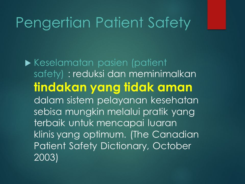 Pengertian Patient Safety