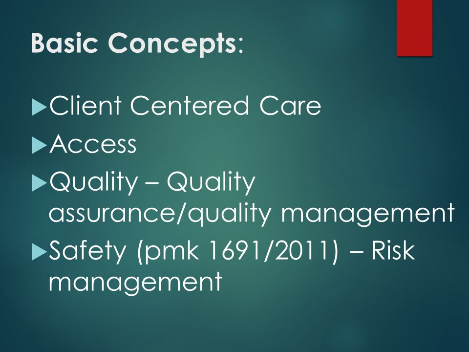 Basic Concepts: Client Centered Care Access