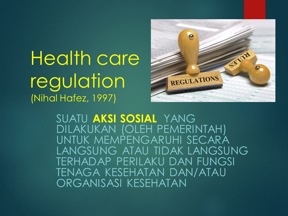 Health care regulation (Nihal Hafez, 1997)