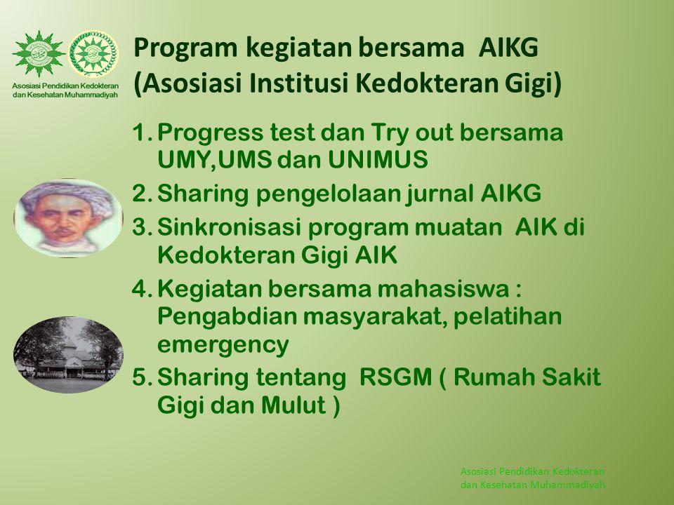 Program kegiatan bersama AIKG (Asosiasi Institusi Kedokteran Gigi)