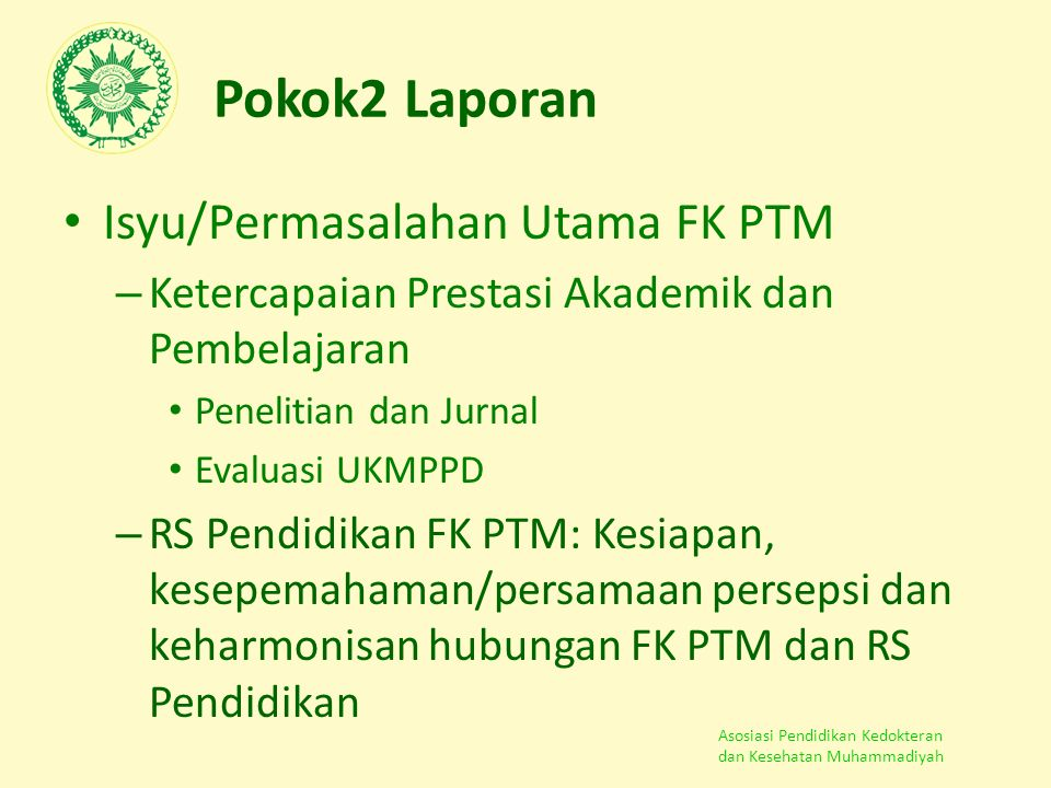 Pokok2 Laporan Isyu/Permasalahan Utama FK PTM