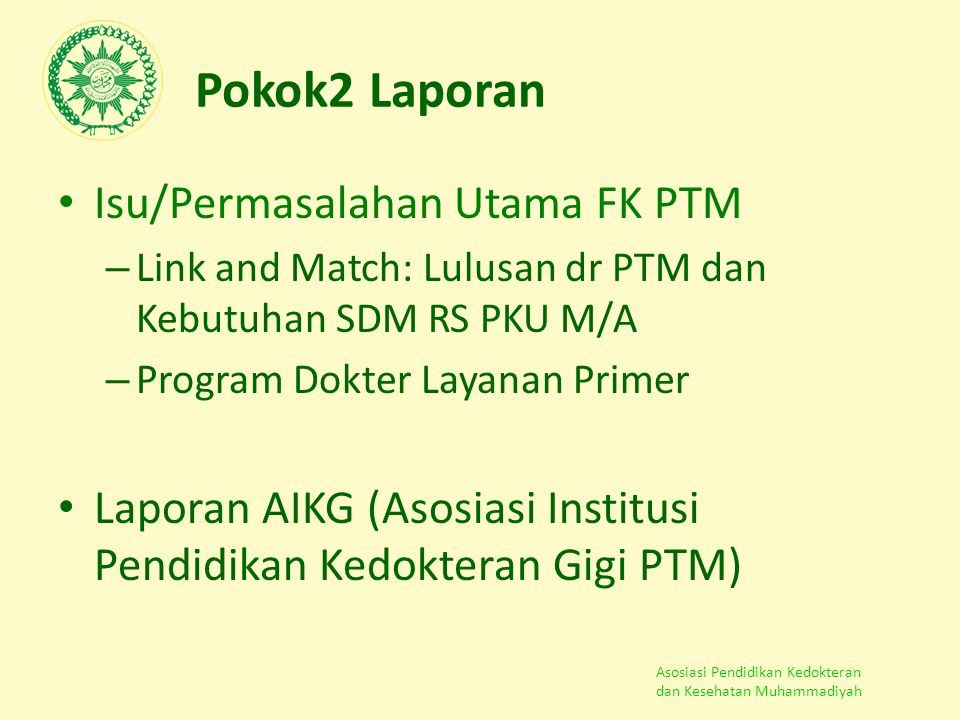 Pokok2 Laporan Isu/Permasalahan Utama FK PTM