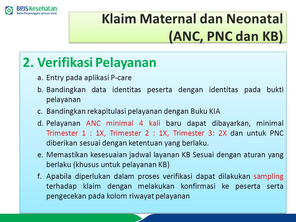 Klaim Maternal dan Neonatal (ANC, PNC dan KB)